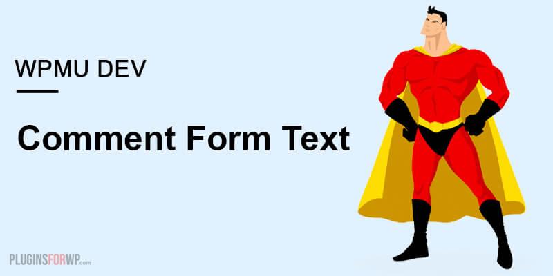Comment Form Text