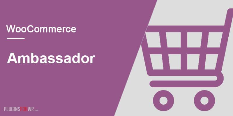 WooCommerce Ambassador Integration