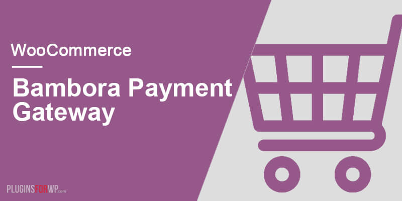 WooCommerce Bambora Gateway