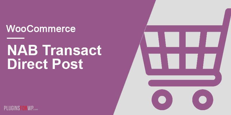 WooCommerce NAB Transact (Direct Post) Gateway