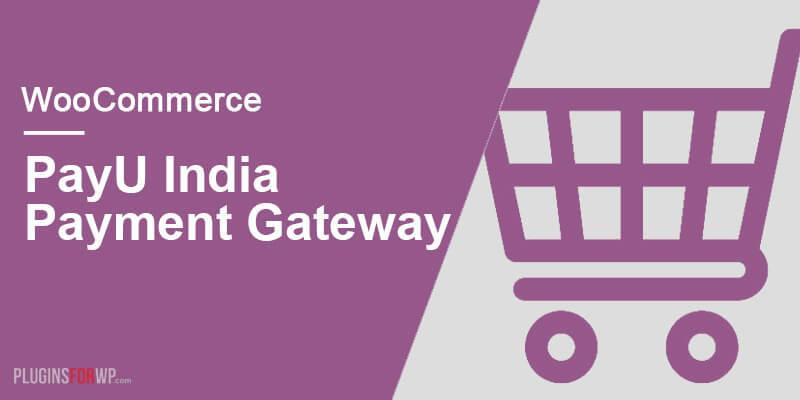 WooCommerce PayU India Gateway