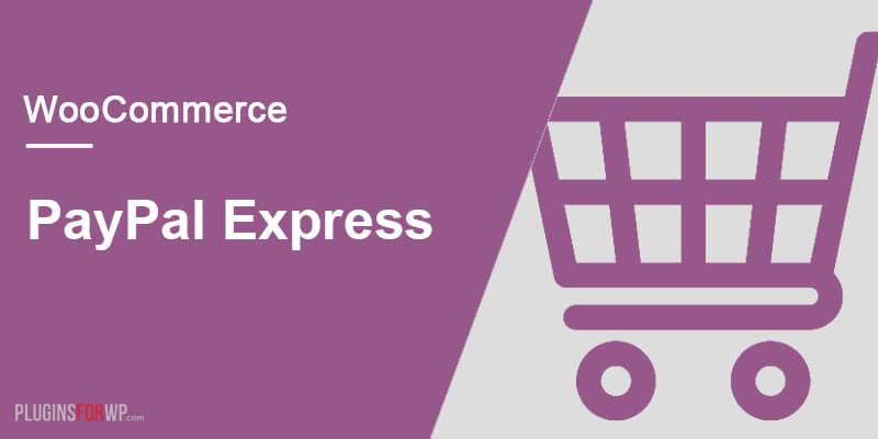 WooCommerce PayPal Express Gateway