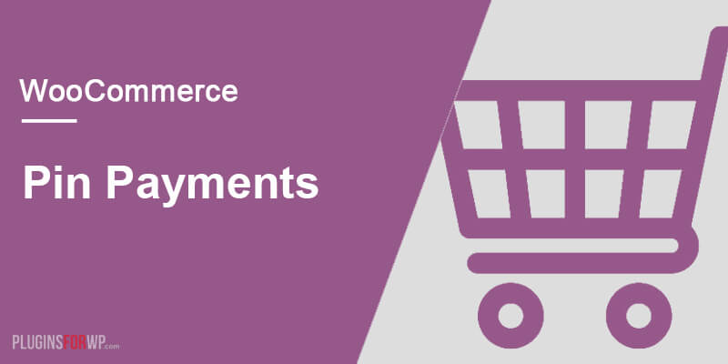 WooCommerce Pin Payments Gateway