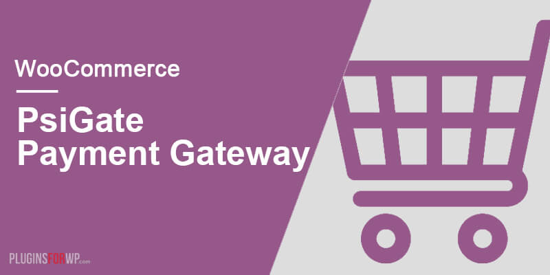 WooCommerce PsiGate Payment Gateway