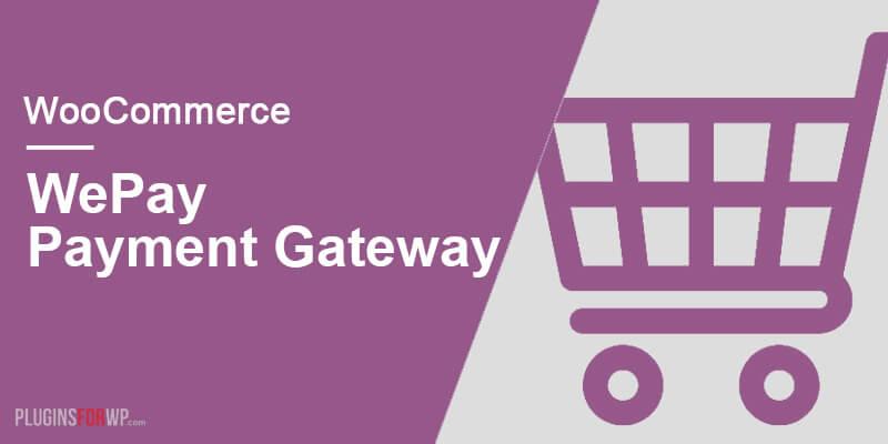 WooCommerce WePay Gateway
