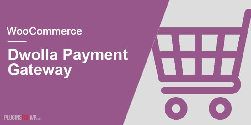 WooCommerce Dwolla Gateway