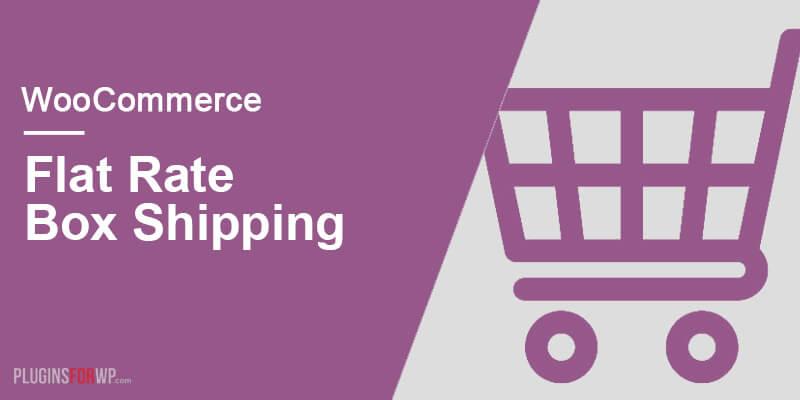 WooCommerce Flat Rate Box Shipping