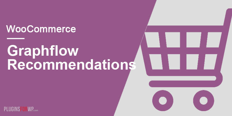 WooCommerce Recommendations by Graphflow