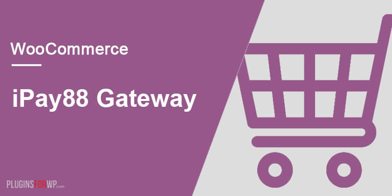 WooCommerce iPay88 Payment Gateway