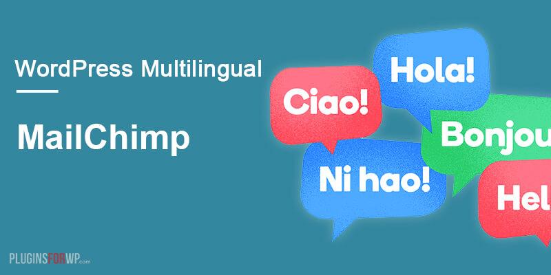 MailChimp for WordPress Multilingual