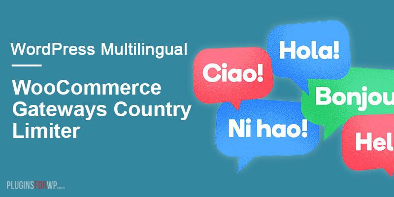 WooCommerce Gateways Country Limiter