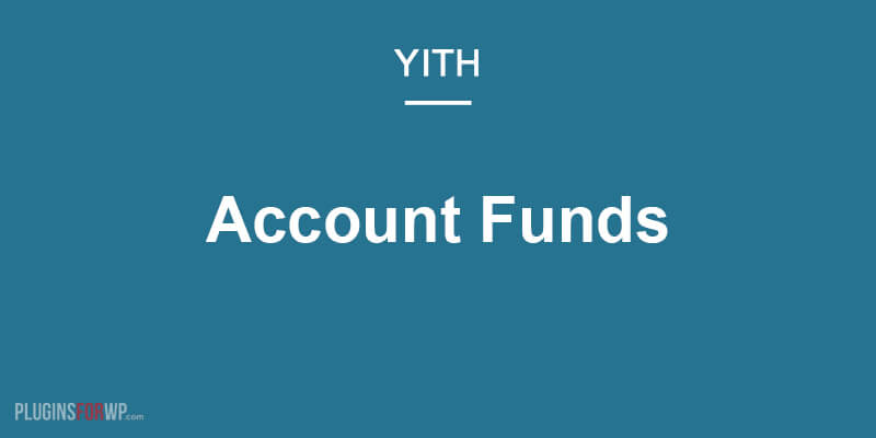 YITH WooCommerce Account Funds Premium