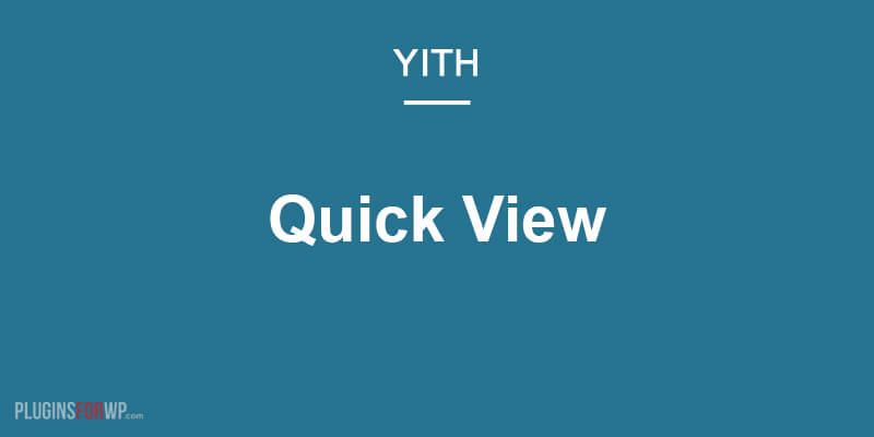 YITH WooCommerce Quick View Premium