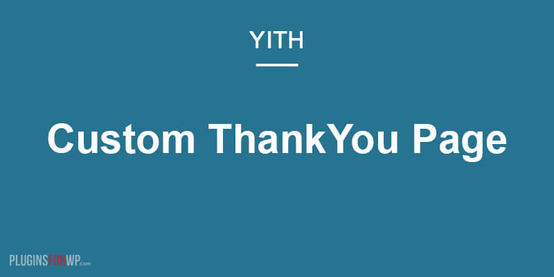YITH Custom ThankYou Page for Woocommerce Premium