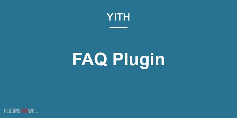 YITH FAQ Plugin for WordPress Premium