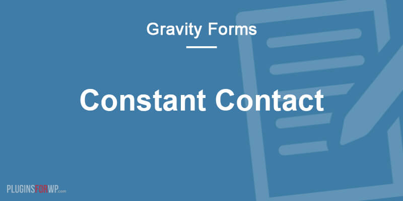 Gravity Forms Constant Contact Add-On