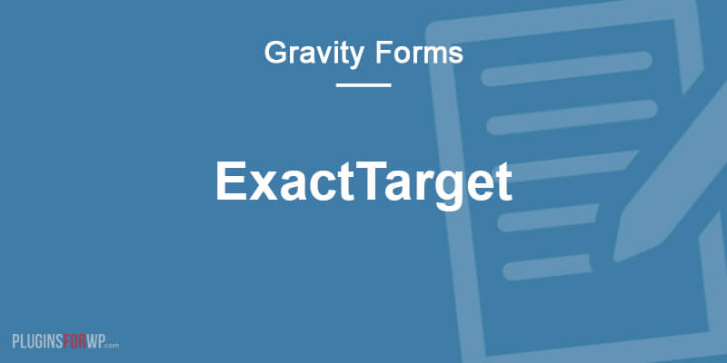 Gravity Forms ExactTarget Add-On