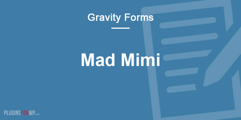 Gravity Forms Mad Mimi Add-On (Beta)