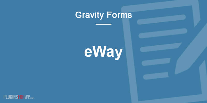 Gravity Forms eWAY