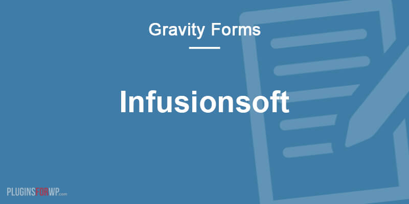 Gravity Forms Infusionsoft Add-On
